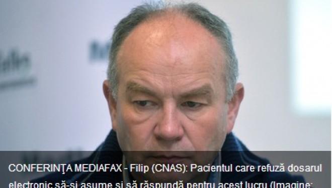 Filip (CNAS): Pacientul care refuza dosarul electronic sa-si asume si sa raspunda pentru acest lucru