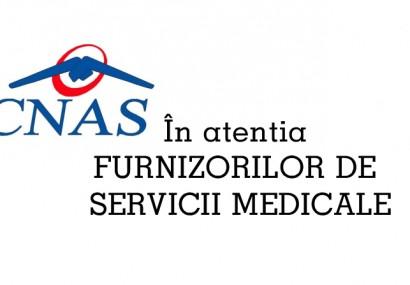 CNAS: In atentia furnizorilor de servicii medicale.