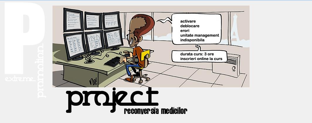 Proiect RECONVERSIA MEDICILOR