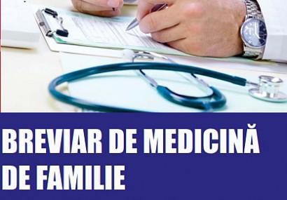 Breviar de MEDICINA DE FAMILIE – vol I- Ioan TILEA