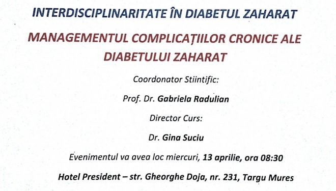 """""""Interdisciplinaritate in diabetul zaharat – managementul complicatiilor cronice ale diabetului zaharat"""""""
