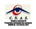 Noutăți legislative. Norme tehnice de realizare a programelor naționale de sănătate curative. Ordinul președintelui CNAS  Nr. 113_09_02_2017