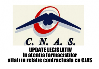 UPDATE LEGISLATIV Farmacisti in relatia contractuala cu CJAS. 31 mai 2017