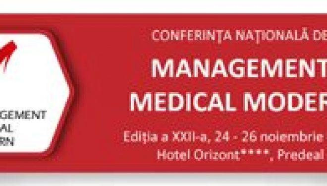 Conferinţa Naţională de Management Medical Modern are loc în perioada 24 -26 noiembrie, la Predeal